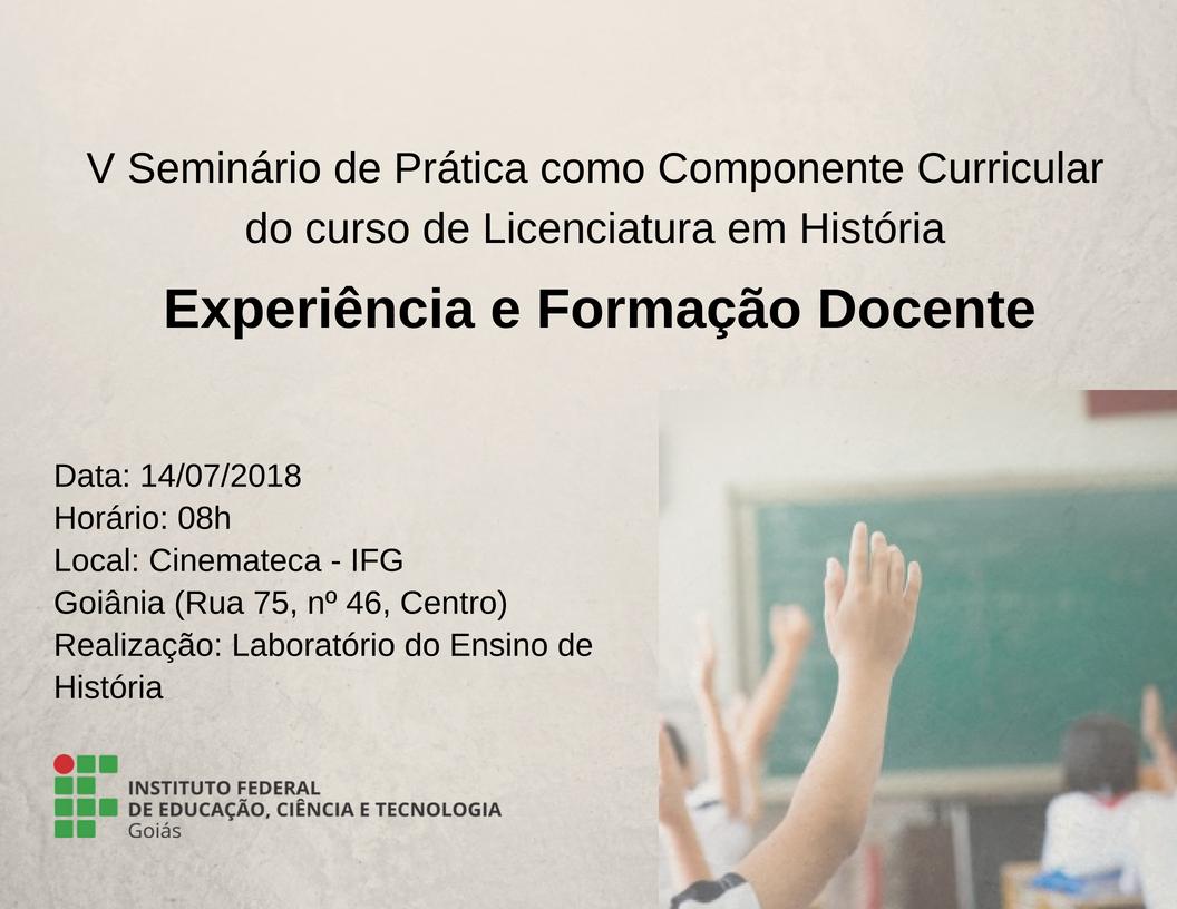 V Seminário de Prática como Componente Curricular - 14/07/2018